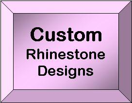 Rhinestone designes - Custom Made