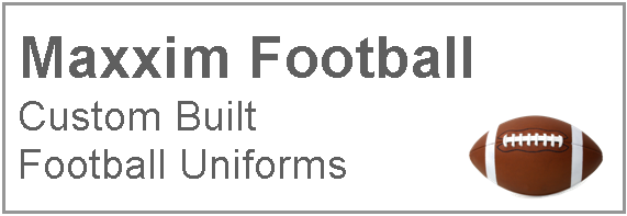 MAXXIM SPORTS FOOTBALL CUSTOM UNIFORMS