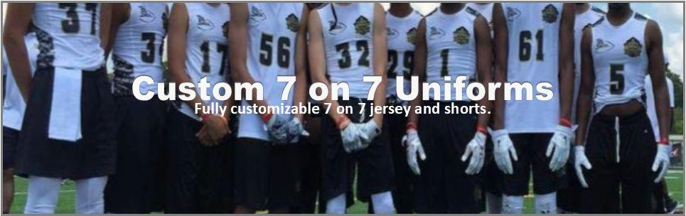 CUSTOM 7 ON 7 UNIFORMS