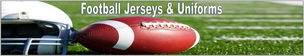 FOOTBALL JERSEYS AND UNIFORMS